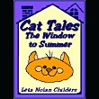 Cat Tales: The Window to Summer